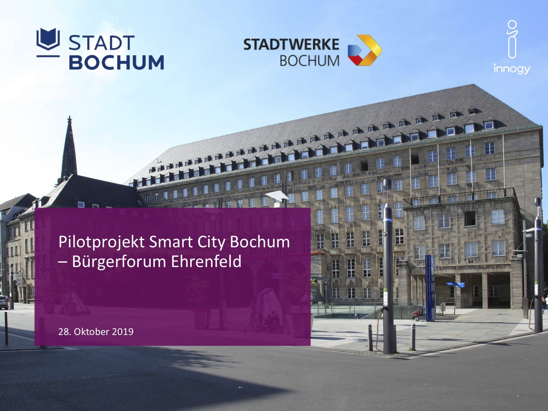 Pilotprojekt Smart City Bochum (Bürgerforum Ehrenfeld)