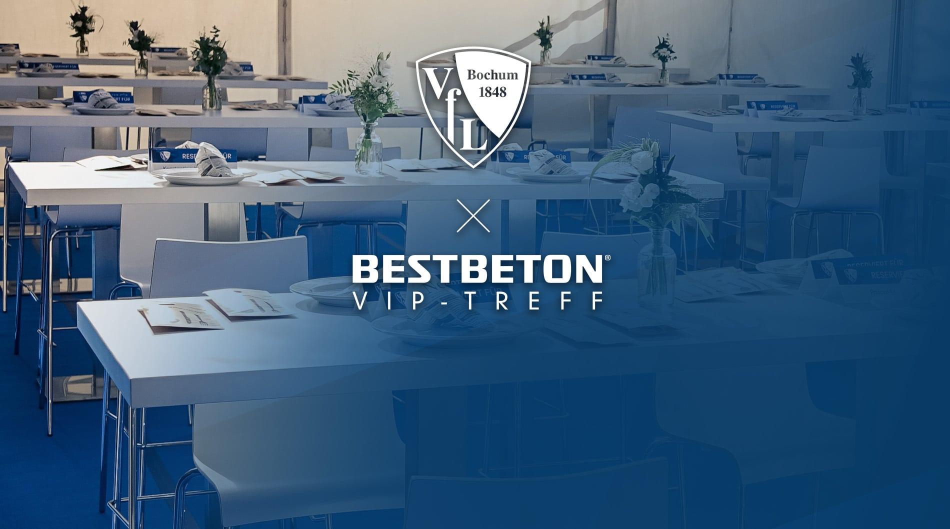 VfL Bochum - BESTBETON VIP-Treff